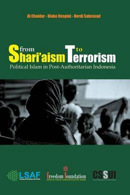 From Shari'aism to Terrorism by Al-Chaidar
