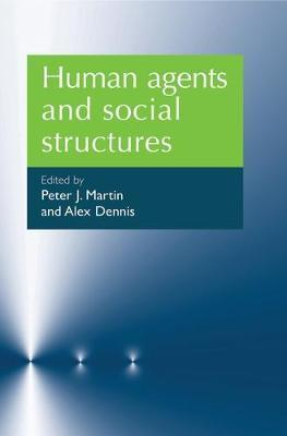 Human Agents and Social Structures image