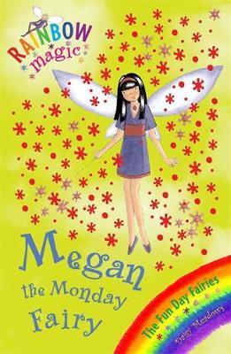 Megan the Monday Fairy (Rainbow Magic #36 - Fun Day Fairies series) by Daisy Meadows image