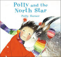 Polly and the North Star by Polly Horner image