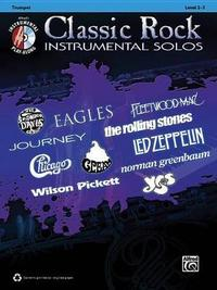 Classic Rock Instrumental Solos: Trumpet, Book & CD by Alfred Publishing
