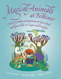 Magical Animals at Bedtime by Lou Kuenzler