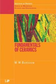 Fundamentals of Ceramics by Michel W. Barsoum image