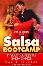 Dance Secrets Presents by David Salazar