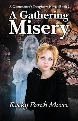 A Gathering Misery by Rocky Porch Moore