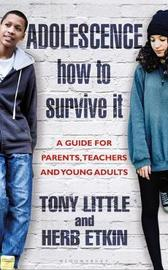 Adolescence: How to Survive It by Tony Little image