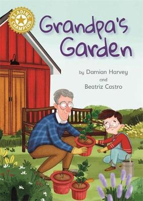 Reading Champion: Grandpa's Garden by Damian Harvey