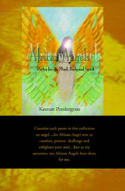 African Angels: Poetry for the Mind, Body and Spirit by Keenan Pendergrass image