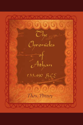 The Chronicles of Athan: Soldier and Brigand - Book One by Thos Pinney