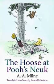 The Hoose at Pooh's Neuk by A.A. Milne