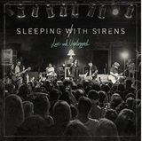 Live and Unplugged by Sleeping With Sirens