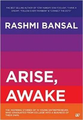 Arise, Awake by Rashmi Bansal