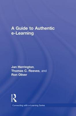 A Guide to Authentic e-Learning by Jan Herrington