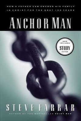 Anchor Man by Steve Farrar image