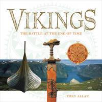 Vikings: Life, Myth & Art by Tony Allan image