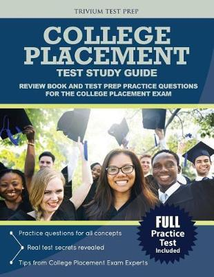 College Placement Test Study Guide by College Placement Exam Prep Team