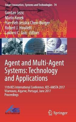 Agent and Multi-Agent Systems: Technology and Applications