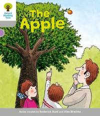 Oxford Reading Tree: Level 1: Wordless Stories B: The Apple by Roderick Hunt