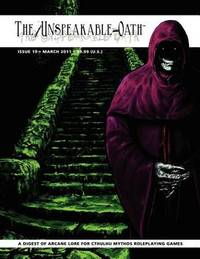 The Unspeakable Oath Issue 19 by Shane Ivey