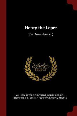 Henry the Leper by William Peterfield Trent image