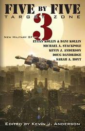 Five by Five 3 by Kevin J. Anderson