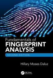 Fundamentals of Fingerprint Analysis, Second Edition by Hillary Moses Daluz
