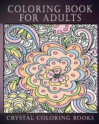Coloring Book for Adults by Crystal Coloring Books