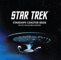 Star Trek Starships Coaster Book by Chip Carter