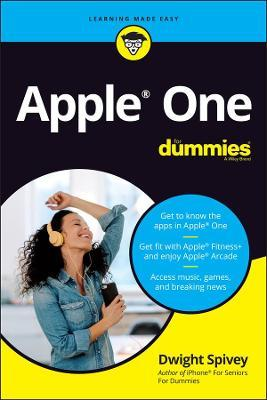 Apple One For Dummies by Dwight Spivey