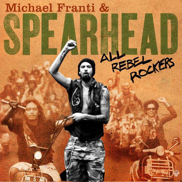 All Rebel Rockers - Limited Edition by Michael Franti & Spearhead image