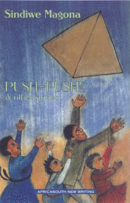 """"""" Push-push"""" and Other Stories by Sindiwe Magona"""