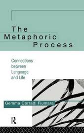 The Metaphoric Process by Gemma Corradi Fiumara