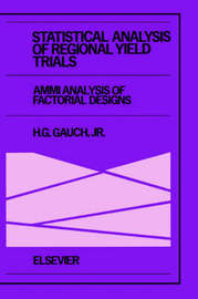 Statistical Analysis of Regional Yield Trials: AMMI Analysis of Factorial Designs image