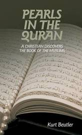 Pearls in the Quran by Kurt Beutler