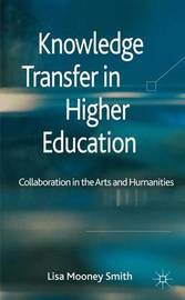 Knowledge Transfer in Higher Education by Lisa Mooney Smith