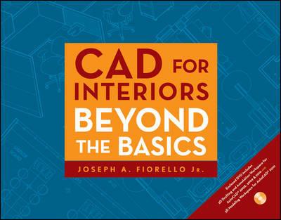CAD for Interiors by Joseph A. Fiorello
