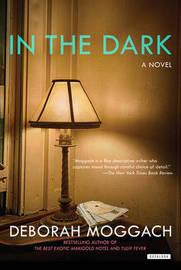 In the Dark by Deborah Moggach