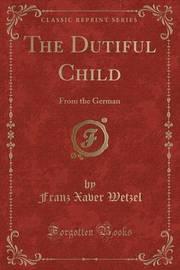 The Dutiful Child by Franz Xaver Wetzel image