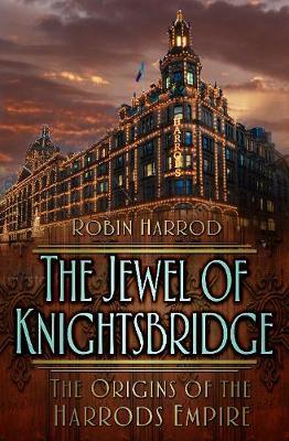 The Jewel of Knightsbridge by Robin Harrod image