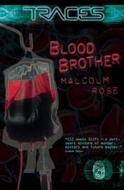 Traces Blood Brother by Malcolm Rose image