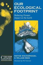 Our Ecological Footprint by Mathis Wackernagel image