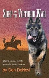 Shep in the Victorio War by Don Denevi