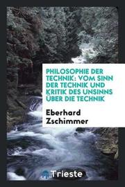Philosophie Der Technik by Eberhard Zschimmer image