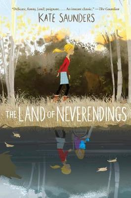 The Land of Neverendings by Kate Saunders image