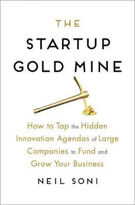 Startup Gold Mine by Neil Soni