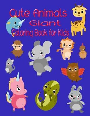 Cute Animals Giant Coloring Book for Kids | Rebecca Jones Book | In ...