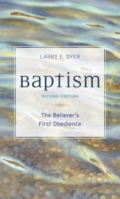 Baptism by Larry E Dyer