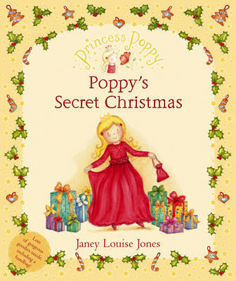 Princess Poppy: Poppy's Secret Christmas by Janey Louise Jones image
