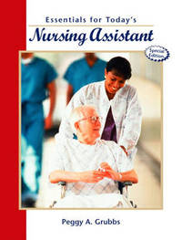 Essentials for Today's Nursing Assistant by Peggy A. Grubbs image
