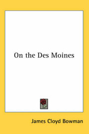 On the Des Moines by James C. Bowman image